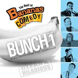 The Best Of Bananas Comedy: Bunch Volume 1 Second Edition 2009 Bananas Comedy