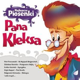 Najlepsze Piosenki Pana Kleksa 2011 Various Artists