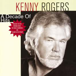 A Decade Of Hits 2010 Kenny Rogers