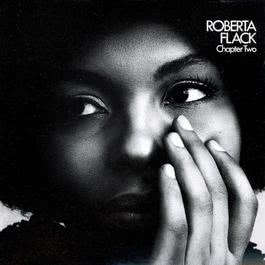 Chapter Two 2013 Roberta Flack