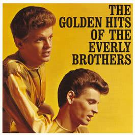 The Golden Hits Of The Everly Brothers 2008 The Everly Brothers