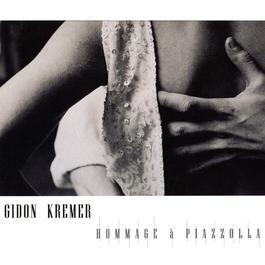 Hommage A Piazzolla & Peterburschsky 2006 Gidon Kremer