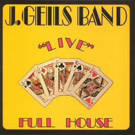 Full House Live 1995 The J. Geils Band