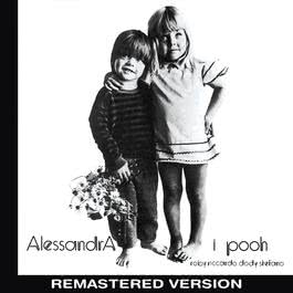 Alessandra (Remastered Version) 2015 Pooh