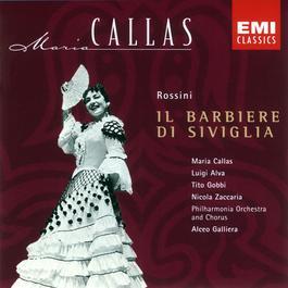 Rossini: Il barbiere di Siviglia 2005 Maria Callas; Tito Gobbi; Paris Philharmonia Orchestra; Alceo Galliera