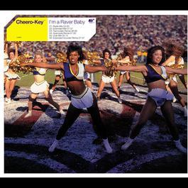 I'm A Raver Baby 2002 Cheero-Key