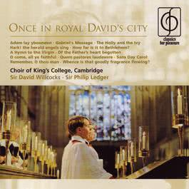 Once in royal David's city 2005 Cambridge King's College Choir