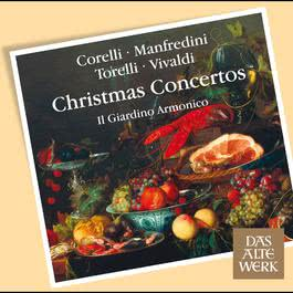 Corelli, Torelli, Vivaldi et al : Christmas Concertos (DAW 50) 2007 Il Giardino Armonico
