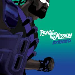 อัลบั้ม Peace Is The Mission: Extended