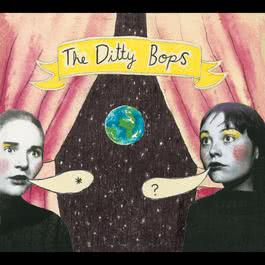 The Ditty Bops (U.S. Version) 2004 The Ditty Bops