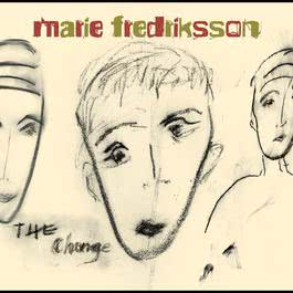 The Change 2004 Marie Fredriksson