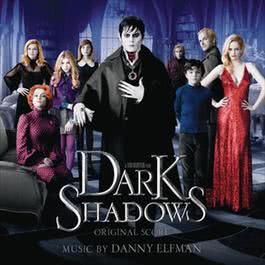 Dark Shadows 2012 Danny Elfman