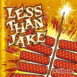 Anthem (CD Only) 2006 Less Than Jake