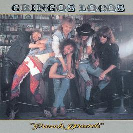 Punch Drunk 2004 Gringos Locos