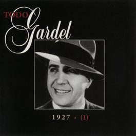 La Historia Completa De Carlos Gardel - Volumen 1 2006 Carlos Gardel