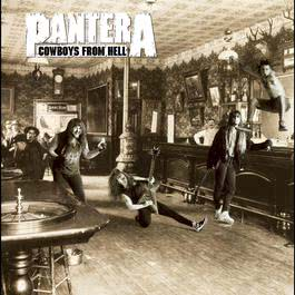Cowboys From Hell (Deluxe) 2013 Pantera