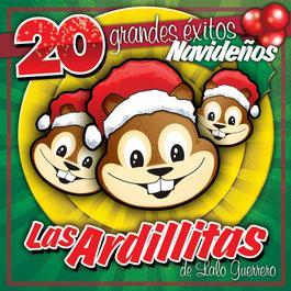 20 Grandes Exitos De Navidad 2005 Las Ardillitas De Lalo Guerrero