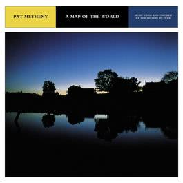 A Map Of The World-Music From And Inspired By The Motion Picture 2010 Pat Metheny