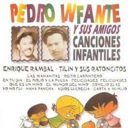 Canciones Infantiles 2002 Pedro Infantes y sus Amigos