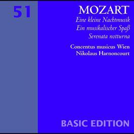 Mozart : Serenades Nos 6 & 13, 'Serenata notturna' & 'Eine kleine Nachtmusik' 2006 Concentus Musicus Wien; Nikolaus Harnoncourt