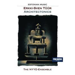 Architectonics 2005 Nyyd-Ensemble, The