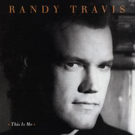 This Is Me 1994 Randy Travis