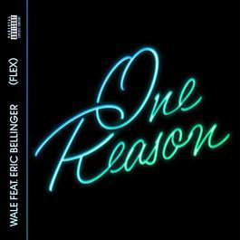 ฟังเพลงอัลบั้ม One Reason (Flex) [feat. Eric Bellinger]