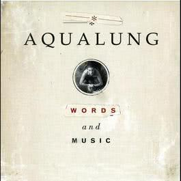 Words And Music 2010 Aqualung
