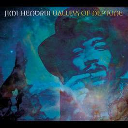 Valleys Of Neptune 2010 Jimi Hendrix