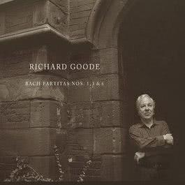 Bach Partitas 3, 1 & 6 2005 Richard Goode