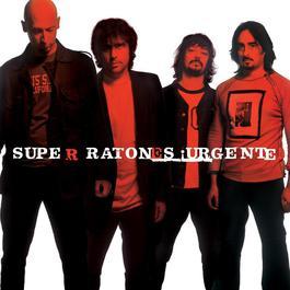 Urgente! 2006 Los Super Ratones