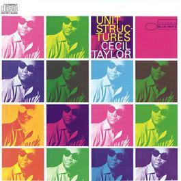 Unit Structures 1987 Cecil Taylor