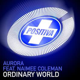 Ordinary World 2005 Aurora(欧美)