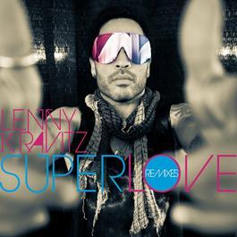 ฟังเพลงอัลบั้ม Superlove (Remixes)
