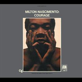 Courage 2005 Milton Nascimento