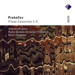Prokofiev: Piano Concertos Nos 1-5 2007 弗拉基米爾·克萊涅夫