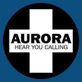 Hear You Calling 2005 Aurora(欧美)
