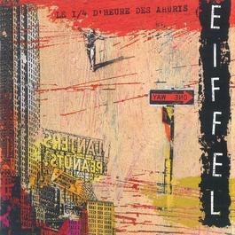 Le 1/4 D'heure Des Ahuris 2006 Eiffel