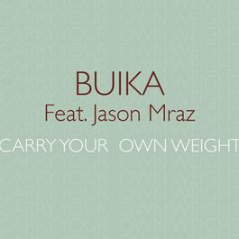 ฟังเพลงอัลบั้ม Carry your own weight (feat. Jason Mraz)