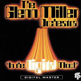 เพลง The Glenn Miller Orchestra