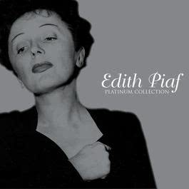 Platinum Collection 2007 Edith Piaf