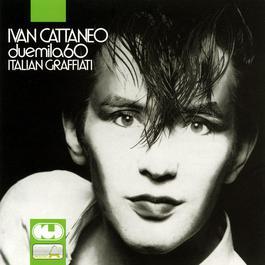 2060 Italian graffiati 2004 Ivan Cattaneo