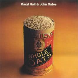 Whole Oats 2009 Daryl Hall And John Oates