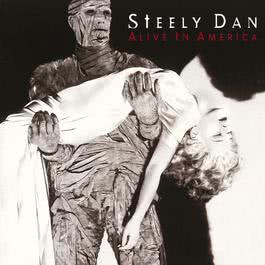 Alive In America 2009 Steely Dan