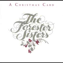 A Christmas Card (Reissue) 2009 The Forester Sisters