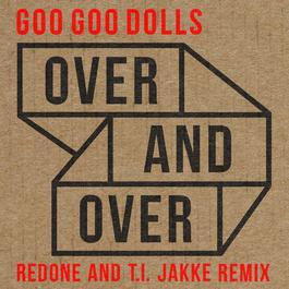 ฟังเพลงอัลบั้ม Over and Over (RedOne and T.I. Jakke Remix)