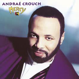 Mercy 1994 Andrae Crouch