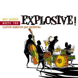 Explosive 2010 Milt Jackson Meets The Clayton Hamilton Jazz. Orch