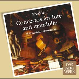 Vivaldi : Concertos for Lute and Mandolin (DAW 50) 2007 Il Giardino Armonico