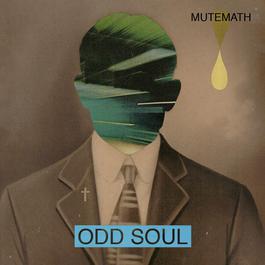 Odd Soul 2012 Mutemath